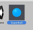 Sphereの名前をSuperBallにする