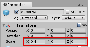 Scaleを(0.4, 0.4, 0.4)にする