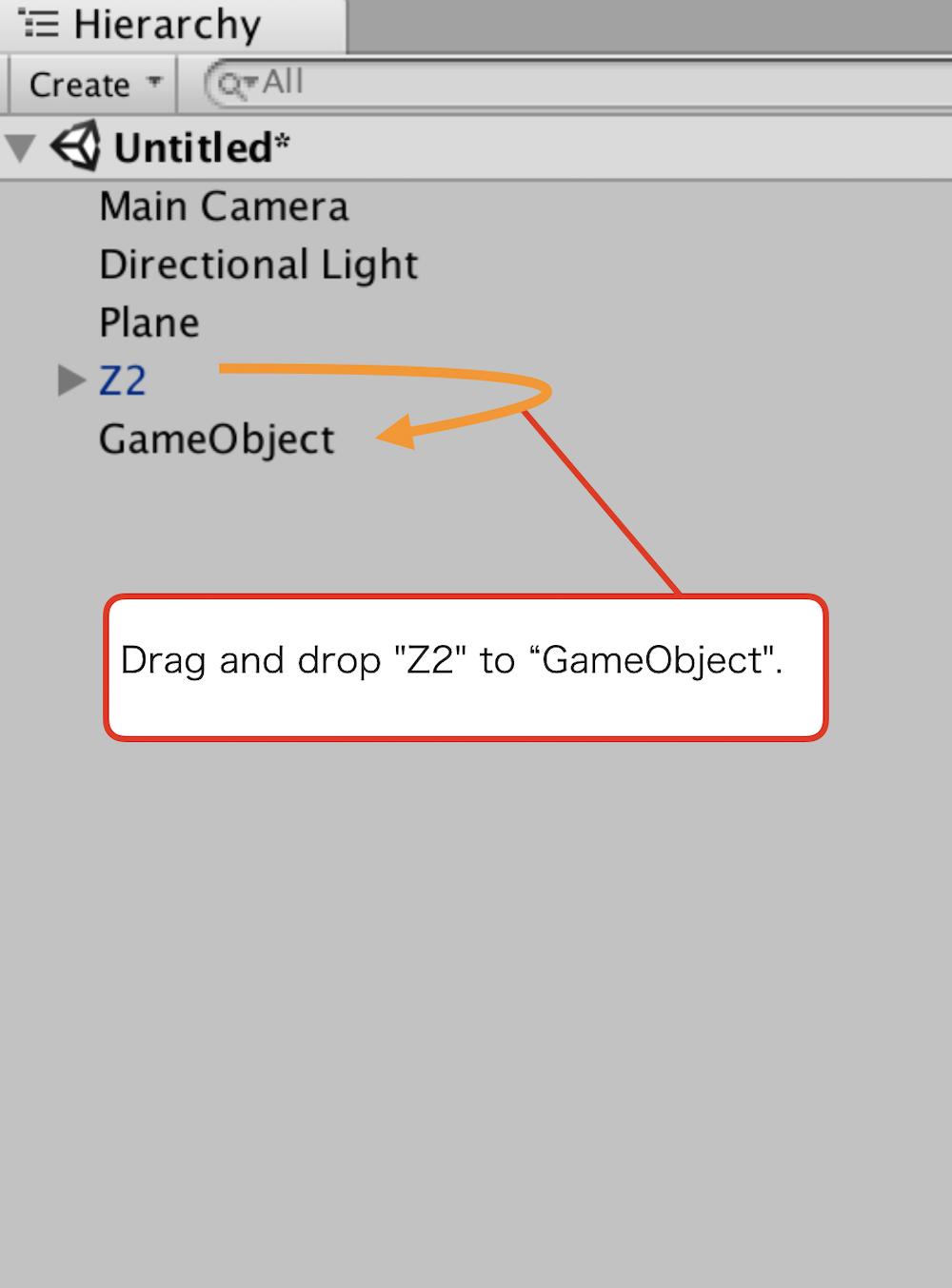 空の 「GameObject」に「Z2」をドラッグ & ドロップ