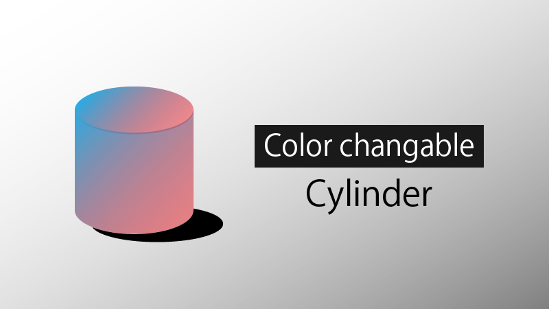 Color Changable Cylinder