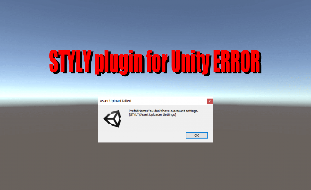 Errors of STYLY Plugin for Unity